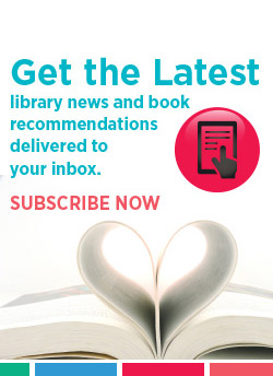 Get the latest library news and book recommendations